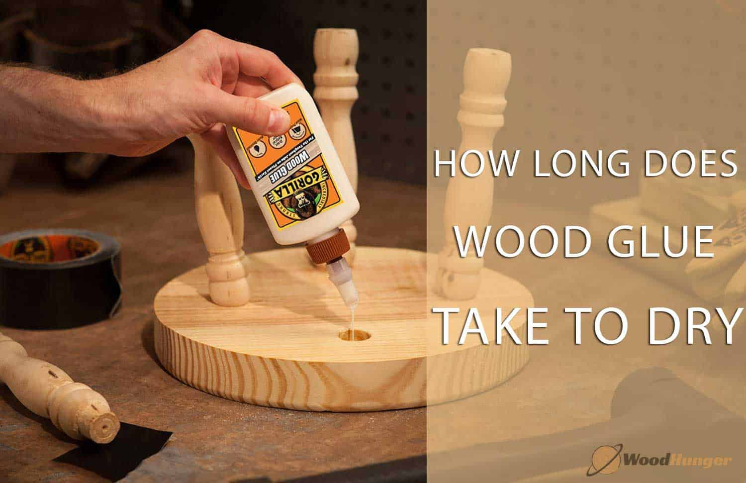 How Long Does Wood Glue Take to Dry? Step by Step Guide